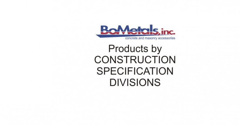 BoMetals Products by Construction Specifications Divisons